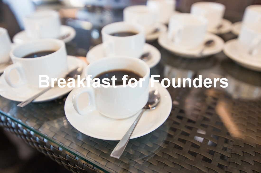Breakfast for Founders