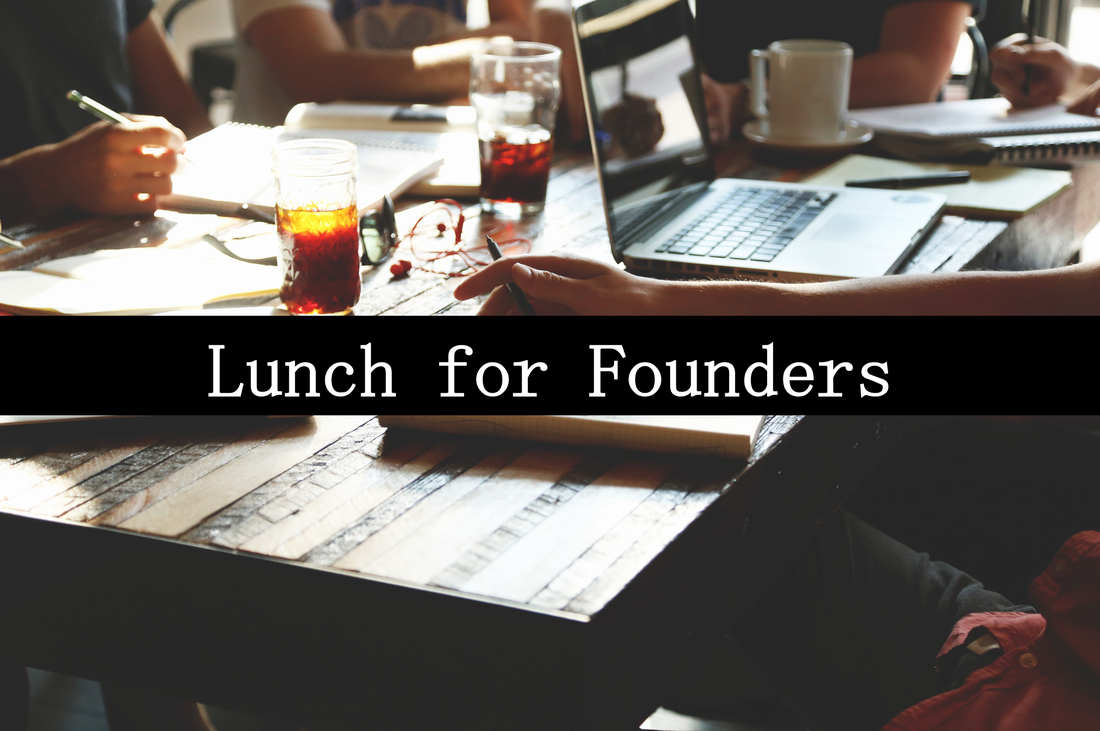 Lunch for Founders
